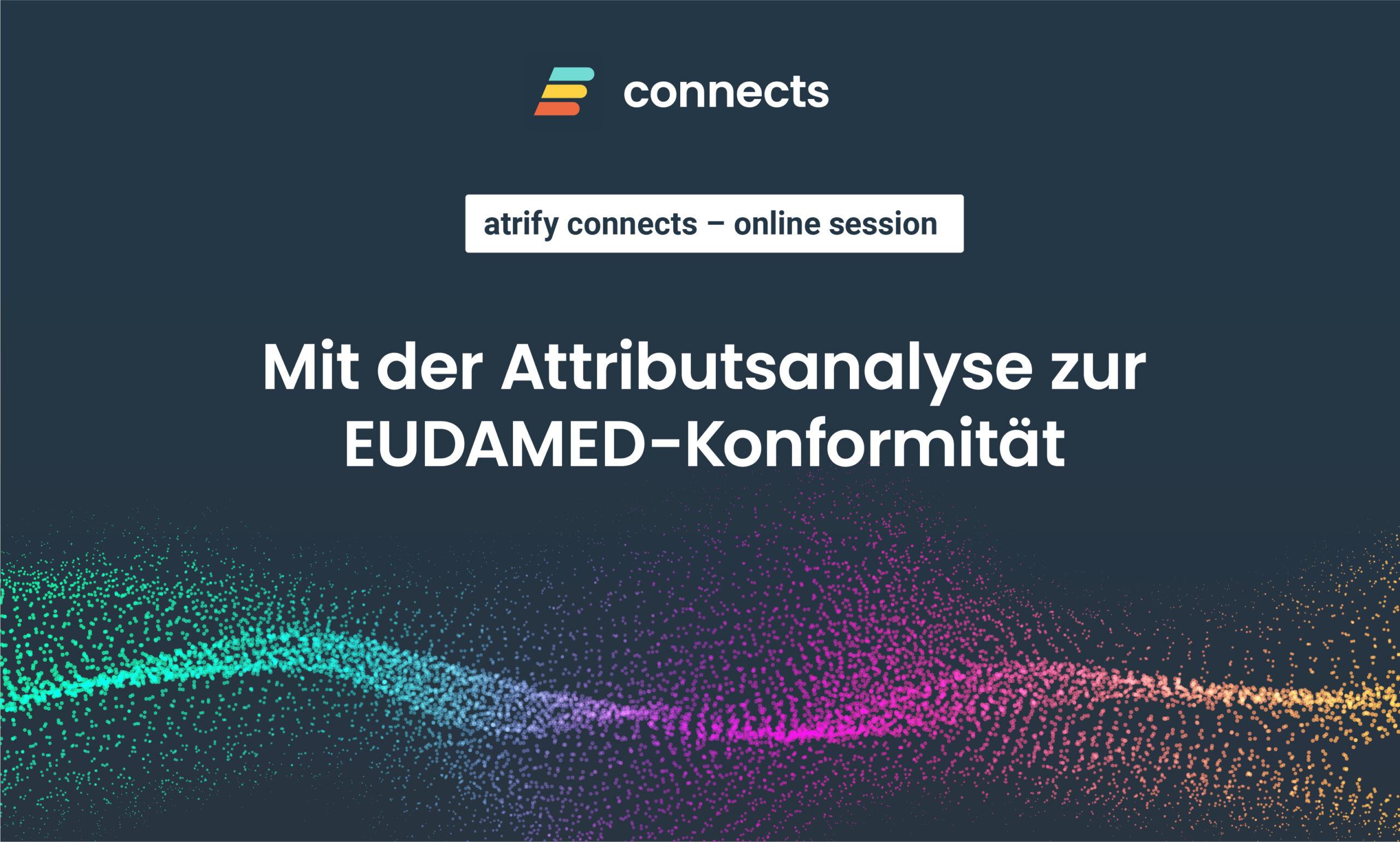 Mit der Attributsanalyse zur EUDAMED-Konformität