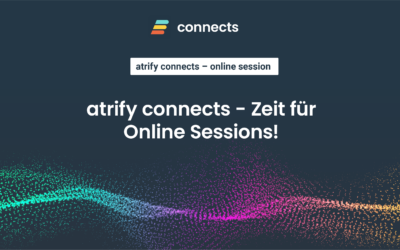 atrify connects geht in die 2. Runde!