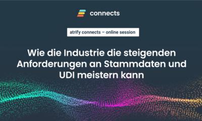 atrify-connects---Wie-die-Industrie-die-steigenden-Anforderungen-an-Stammdaten-und-UDI-meistern-kann
